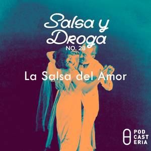 Salsa y Droga No. 28 - La Salsa del Amor. Jerry Rivera, Mickey Taveras, Maelo Ruiz, El Haitiano.