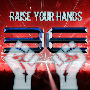 Raise Your Hands