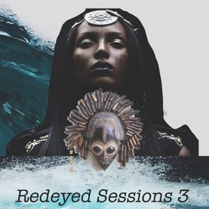 Redeyed Sessions 3