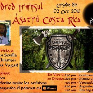 PTRN ~ 86 ~ Voces Paganas En Espanol ~ Kindred Irminsul ~ Ásatrú de Costa Rica