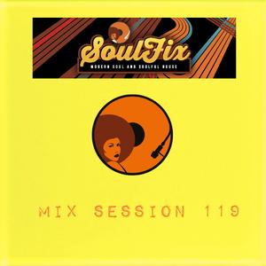 Soulfix Mix Session 119