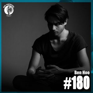 Get Physical Radio #180 mixed by Ben Hoo