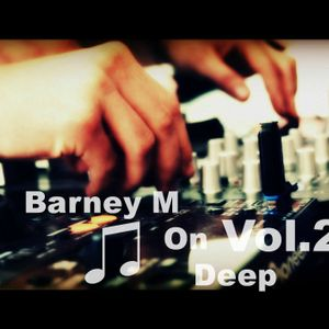 Barney M on Deep Vol.2