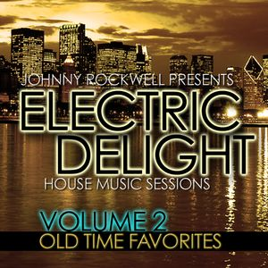 Electric Delight - Volume 2 - Old Time Favorites