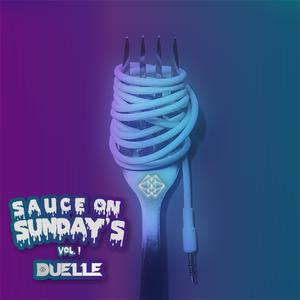 Sauce On Sunday's Vol. 1