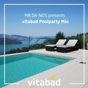Mr.Da-Nos presents Vita Bad Poolparty Mix