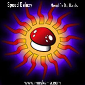 Speed Galaxy (2001) - Mixed By D.j. Hands (Muskaria)