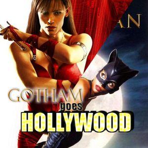 Gotham goes Hollywood episode 2: Elektra (2005)/ Catwoman (2004)