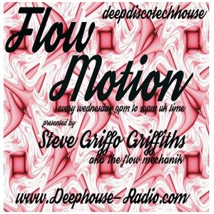 FLOW MECHANIK - 'FLOW MOTION' EPISODE 14 - WWW.DEEPHOUSE-RADIO.COM