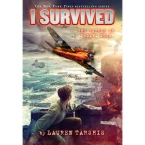 I Survived The Battle of D-Day: Lauren Tarshis