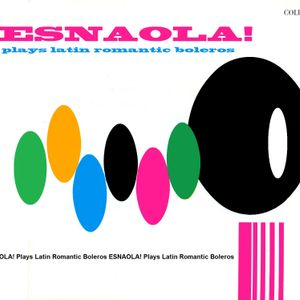 ESNAOLA! plays Latin Romantic Boleros