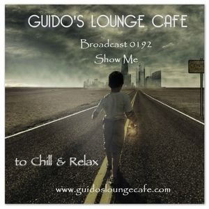 Guido's Lounge Cafe Broadcast 0192 Show Me (20151106)