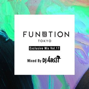 FUNKTION TOKYO Exclusive Mix Vol.17 By DJ 4REST