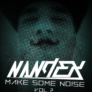 Make Some Noise Episode 2 - NandeX