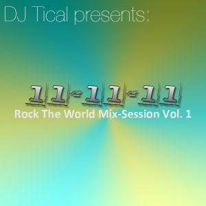 DJ Tical - 11-11-11 (Rock The World Mix)