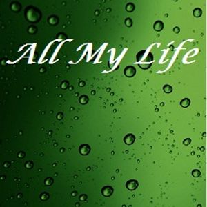 All My Life 90's
