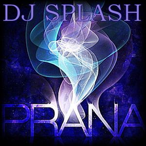Dj Splash (Lynx Sharp) - Prana (REMASTERED)