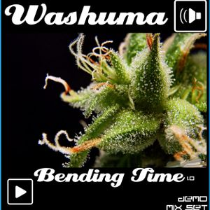 Washuma-Bending Time