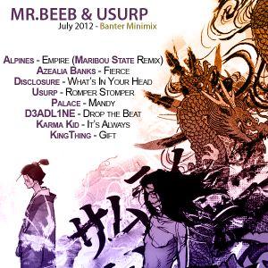 Mr.Beeb & Usurp - July 2012 Banter Mini Mix