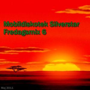 Mobildiskotek Silverstar - Fredagsmix 6 !