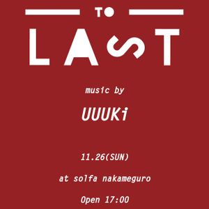 UUUKi Live Mix Open to Last at Solfa 26/11/2017