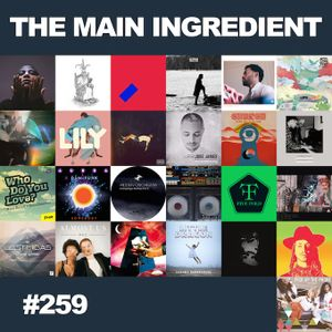 The Main Ingredient Radio Show NYC - Episode #259