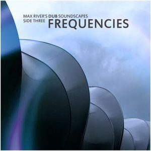 Max River - Frequencies