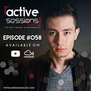 Active Sessions Live #058 By Mike Sang