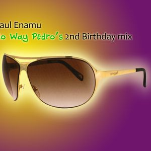 "Paul Enamu ""No Way Pedro's 2nd Birthday mix"""
