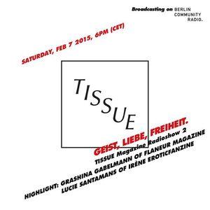 TISSUE Magazine Radioshow 2 feat. Grashina Gabelmann & Lucie Santamans