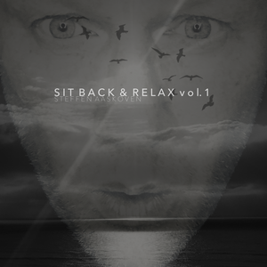 Sit Back & Relax vol.1 mixed by Steffen Aaskoven