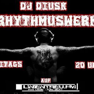 Diusk -RhythmusWerk 10.05.12