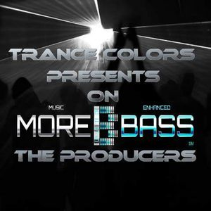 Trance Colors Presents on morebass the Producers two  part 1 Edition 28