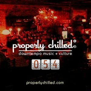 Properly Chilled Podcast #54 (B): Beat*Shot Live Set