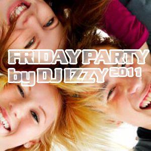 DJ IZZY - FRIDAY PARTY 2011 by MINISTRY