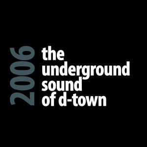 Dr. Artik - The Underground Sound Of D-Town (Promo 2006)