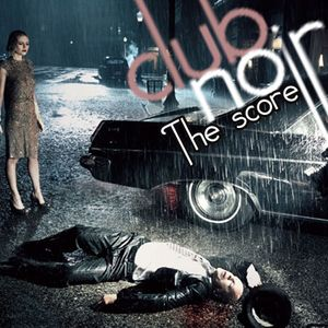 """The Score""/'Crime Scene' set @club noir"