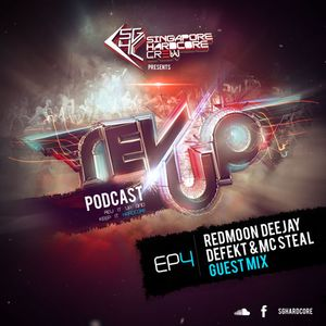 SGHC Rev Up Podcast EP 04 - RedMoon Deejay + Defekt & MC Steal Guest Mix