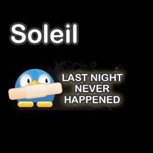 Soleil – Last Night never Happened