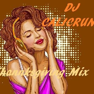 DJ CALICRUNK - Thanksgiving mix