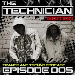 The Technician Edition Episode 005