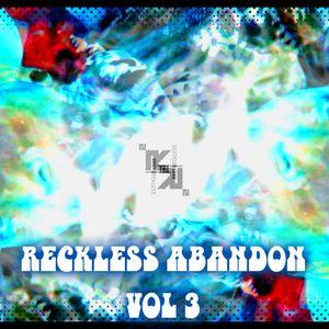 Reckless Abondon Vol. 3