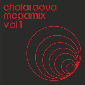 CHALARAOUA MEGAMIX VOL.1