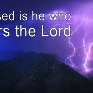 Blessed is He Who Fears the Lord - Audio