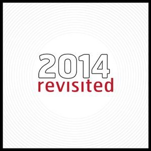 2014 ReVisited (The Best Of A Year In Music)