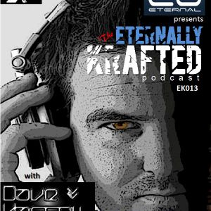 EK013 - Eternally Krafted Podcast with Dave Hassell