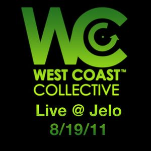 West Coast Collective live @ Jel-O 8/19/11