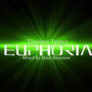 euphoria timeless trance mixed by mark bannister