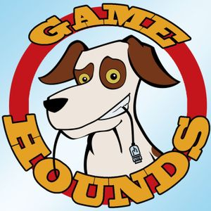 GameHounds 283: Don't Mess with Gabe