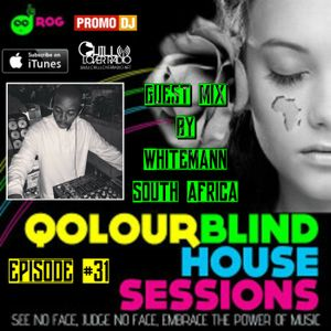 Qolour Blind House Sessions Show 31 Guest Mix By Whitemann